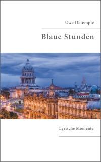 Coverfoto »Blue hour in Havana«: Martin Schmidt Fotografie, www.schmaidt.de